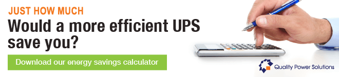 Just how much would a more efficient UPS save you? Download our energy savings calculator
